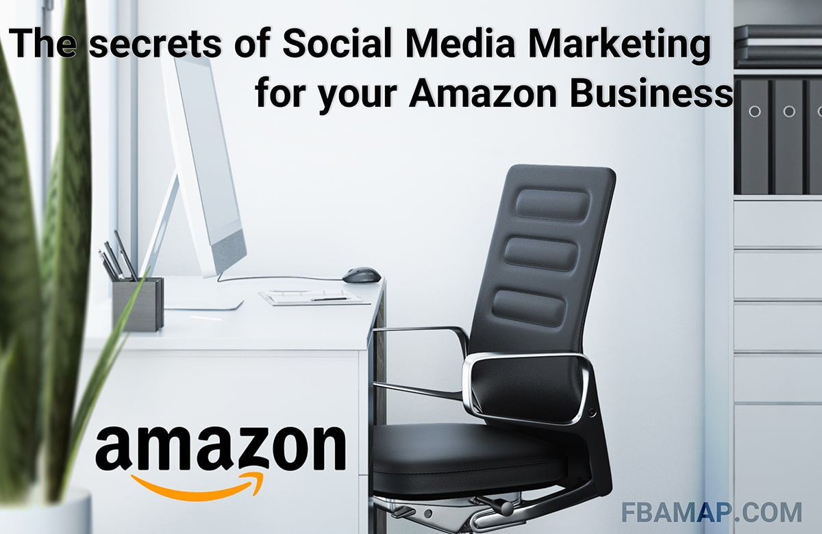 Secrets of social media marketing for Amazon business
